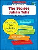 Stories Julian Tells (Scholastic Book Guides) (0439571634) by Cameron, Ann