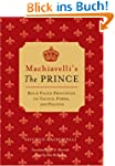 Machiavelli's the Prince: Bold-Faced...