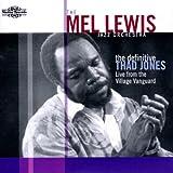 echange, troc The Mel Lewis Jazz Orchestra - The Definitive Thad Jones (Live From The Village Vanguard)