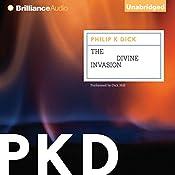 The Divine Invasion: VALIS, Book 2 | Philip K. Dick