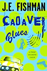 Cadaver Blues: A Phuoc Goldberg Fiasco: Phuoc Goldberg Mysteries