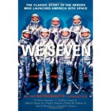 We Seven: By the Astronauts Themselvesby Scott M. Carpenter