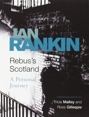 Rebus's Scotland: A Personal Journey Picture