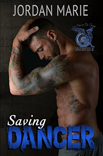 Jordan Marie - Saving Dancer (Savage Brothers MC Book 2)