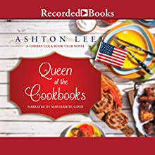 Queen of the Cookbooks Audiobook by Ashton Lee Narrated by Marguerite Gavin