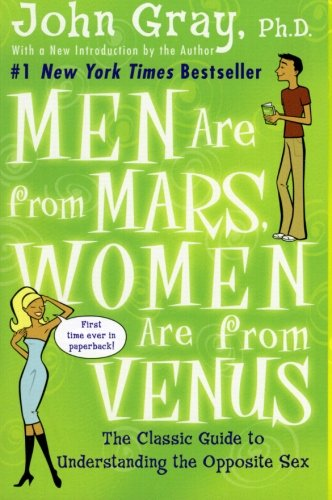 men-are-from-mars-women-are-from-venus-the-classic-guide-to-understanding-the-opposite-sex