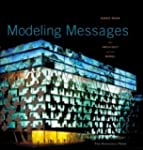 Modeling Messages: The Architect and...