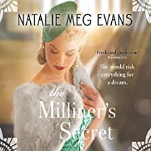 The Milliner's Secret (       UNABRIDGED) by Natalie Meg Evans Narrated by Julie Teal