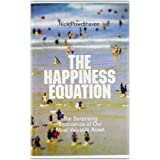 The Happiness Equation: The Surprising Economics of Our Most Valuable Assetby Nick Powdthavee