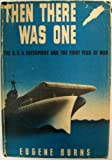 Then there was one;: The U.S.S. Enterprise and the first year of war,