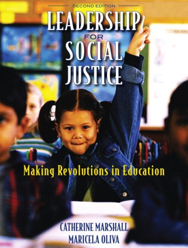 Leadership for Social Justice: Making Revolutions in...