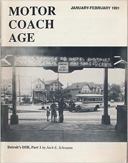 Motor Coach Age January Febrary 1991 Jack E Schramm