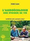L'Agro�cologie, une �thique de vie: Entretien