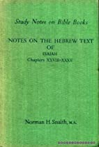 Notes on the Hebrew text of Isaiah, chapters…