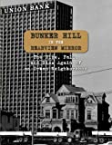 img - for Bunker Hill in the Rearview Mirror: The Rise, Fall, and Rise Again of an Urban Neighborhood book / textbook / text book