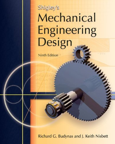 Shigley's Mechanical Engineering Design (Mcgraw-Hill...