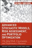 Advanced Stochastic Models, Risk Assessment, and Portfolio Optimization:The Ideal Risk, Uncertainty, and Performance Measures