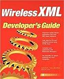 Wireless XML developer