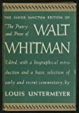 The Inner Sanctum Edition of The Poetry and Prose of Walt Whitman