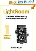 Lightroom - Praxisbuch Bildverwaltung. [Sonderedition]