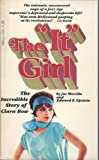 """The """"It"""" Girl - The Incredible Story of Clara Bow"""