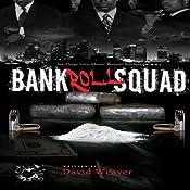 Bankroll Squad | David Weaver