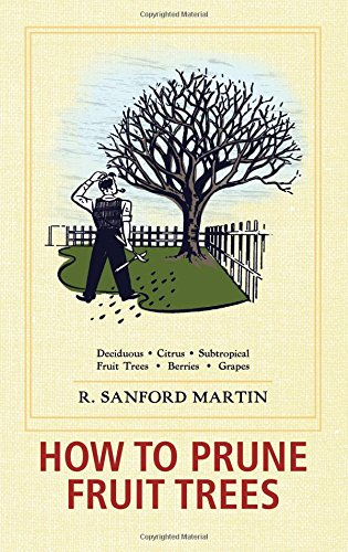 How to Prune Fruit Trees, Twentieth Edition
