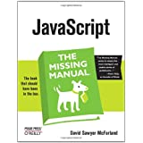 JavaScript: The Missing Manual (Missing Manuals)by David Sawyer McFarland