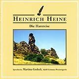 Die Harzreise - 2 CDs - Heinrich Heine