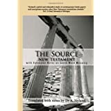 The Source New Testament With Extensive Notes On Greek Word Meaning ~ A. Nyland