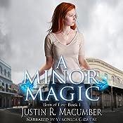 A Minor Magic   Justin R. Macumber