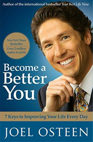 Joel Osteen - Become a Better You