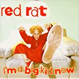 I'm A Big Kid Nowby Red Rat