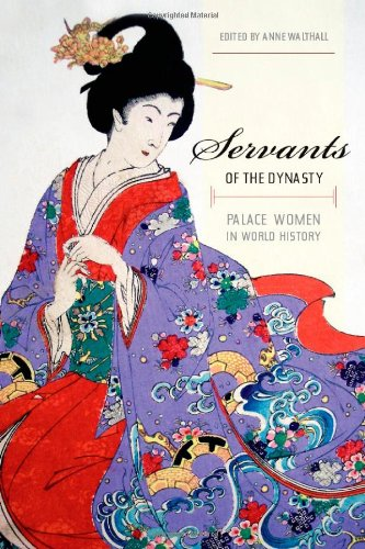 Servants Of The Dynasty: Palace Women In World History front-858000