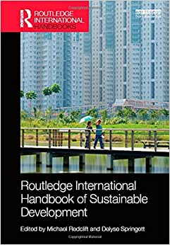 Routledge International Handbook Of Sustainable Development (Routledge International Handbooks)
