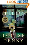 Still Life (Chief Inspector Armand Gamache Mysteries, No. 1)