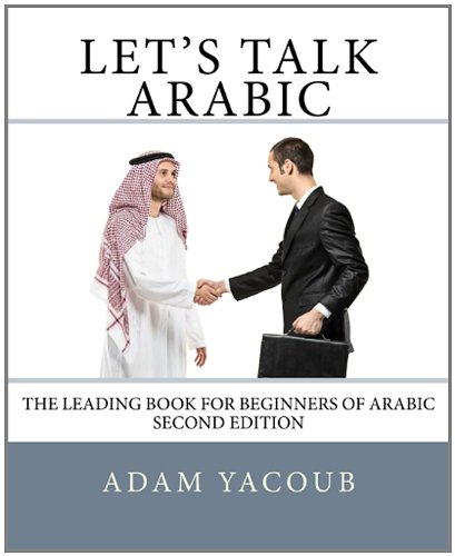 Let's Talk Arabic: Second edition (Arabic Edition)