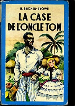 La case de l 39 oncle tom harriet beecher - Case de l oncle tom guirlande ...