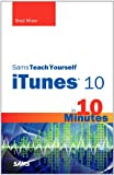 Sams Teach Yourself iTunes 10 in 10 Minutes (Sams Teach Yourself -- Minutes)