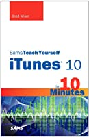 Sams Teach Yourself iTunes 10 in 10 Minutes Front Cover