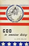 img - for God in American history book / textbook / text book