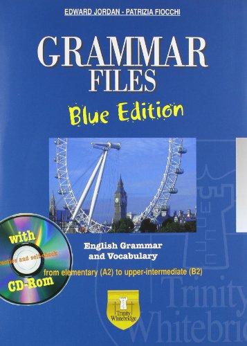 Grammar files With vocabulary Ediz bluVersione per alunni Con espansione online Per le Scuole superiori Con CD PDF