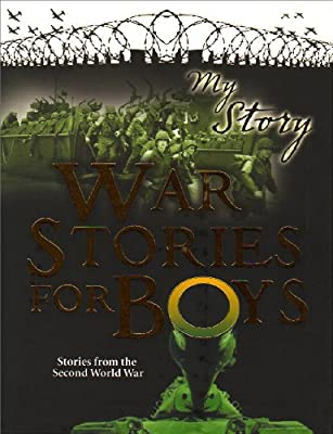 War Stories for Boys (My Story Collections)