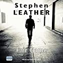 Fair Game: Dan Shepherd, Book 8 Audiobook by Stephen Leather Narrated by Paul Thornton