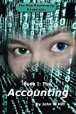 The Accounting: Book I of the Non-Conformity Chronicles (Volume 1)