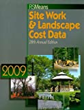 img - for RS Means Site Work & Landscape Cost Data 2009 (Means Site Work and Landscape Cost Data) book / textbook / text book