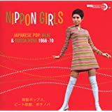 Nippon Girls: Japanese, Pop, Beat & Bossa Nova 1966-70