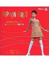 Nippon Girls: Japanese Pop, Beat & Bossa Nova 1966-1970
