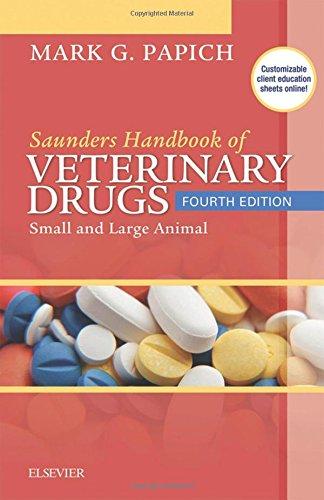Saunders Handbook of Veterinary Drugs: Small and Large Animal, 4e (Handbook of Veterinary Drugs  (Saunders)) PDF