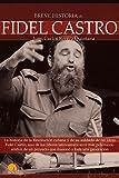 img - for Breve Historia de Fidel Castro (Breve Historia De.../ Brief History of...) (Spanish Edition) book / textbook / text book